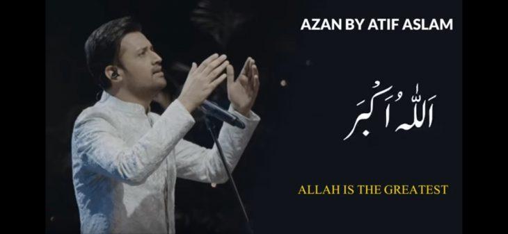 Atif Aslam Is Winning Hearts With A Beautiful Recitation Of Azaan