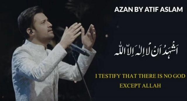 Atif Aslam gives Azaan in his Beautiful Voice
