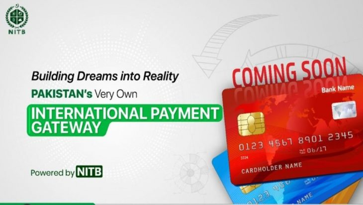NITB to Soon Launch Pakistan's Own International Payment Gateway