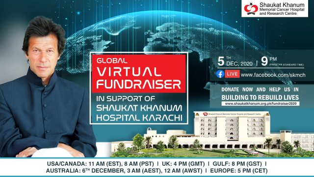 Global Virtual Fundraiser in support of Shaukat Khanum Memorial Cancer Hospital and Research Centre, Karachi