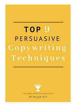 Top 9 Persuasive Copywriting Techniques